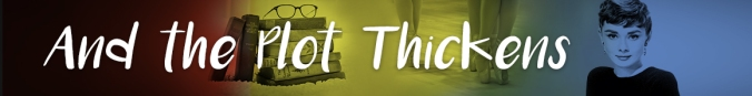 And_the_Plot_Thickens_Banner_5